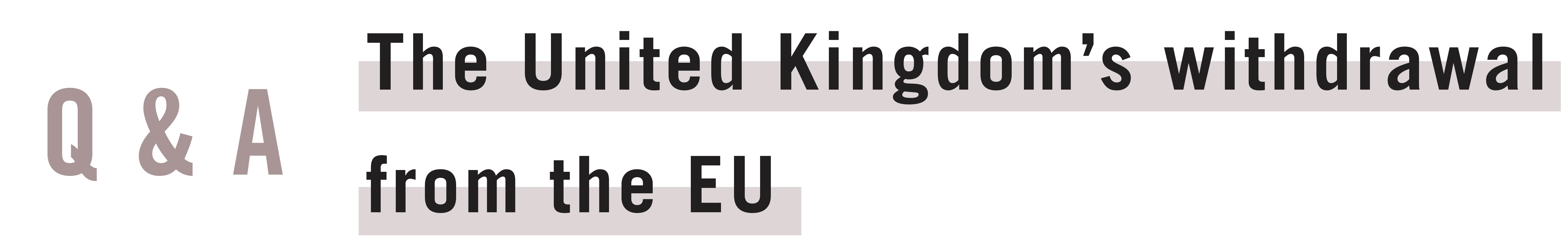 The United Kingdom's withdrawal from the EU