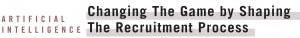 Artificial Intelligence Recruitment