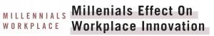 Millennials Impacting Workplace