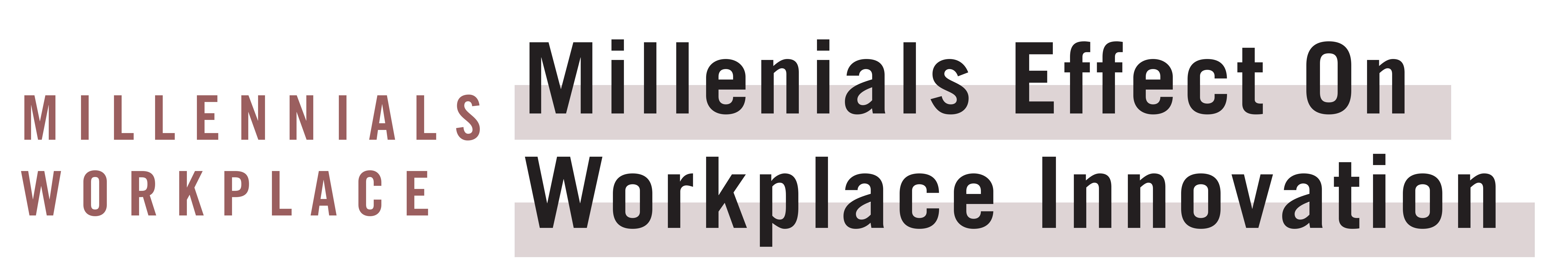 Millennials Impacting Workplace