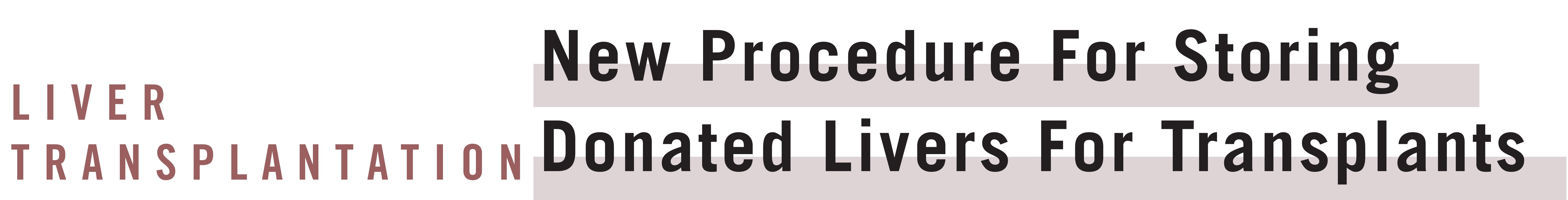 New Liver Transplantation Procedure