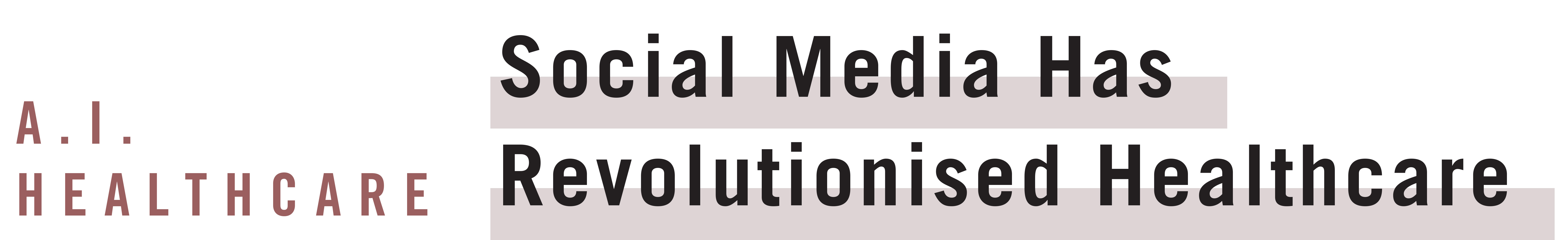 Social Media's Healthcare Revolution