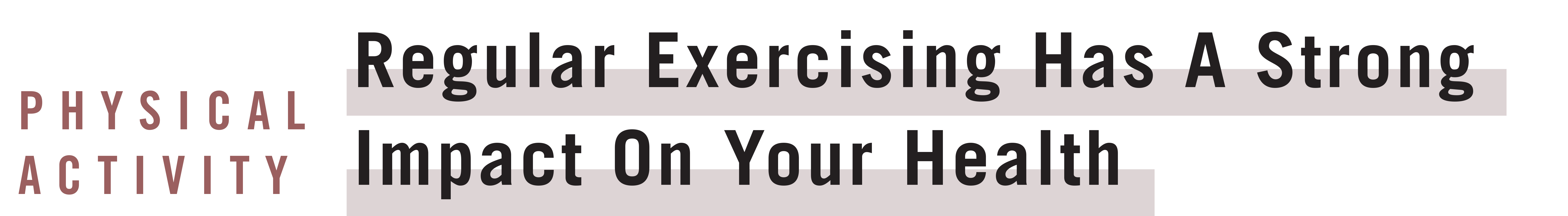 Regular Exercise Impacts Health WP