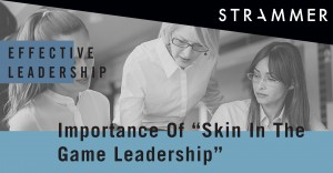"Importance Of ""Skin In The Game"" Leadership"