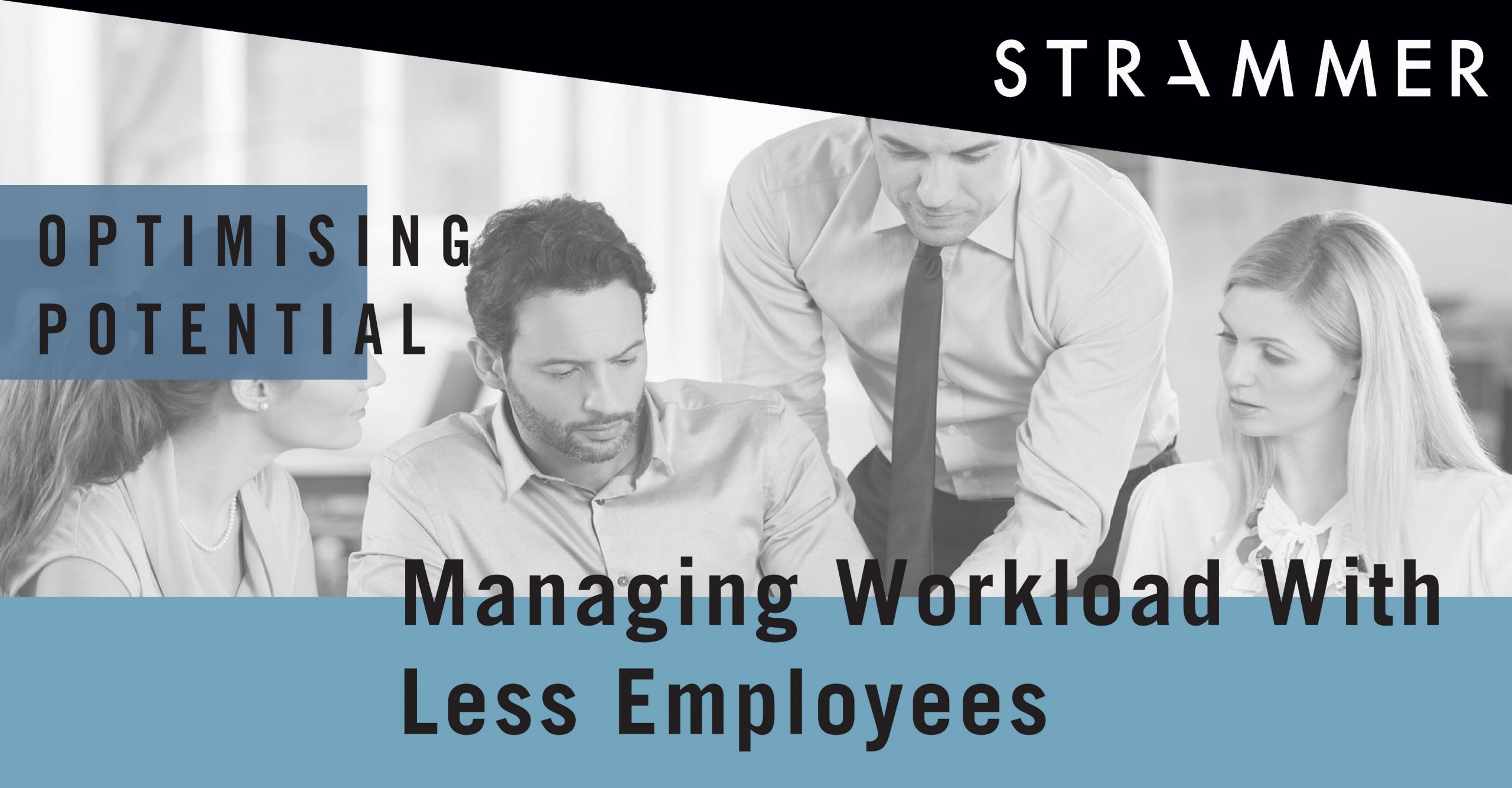 Handling Workload With Less Employees